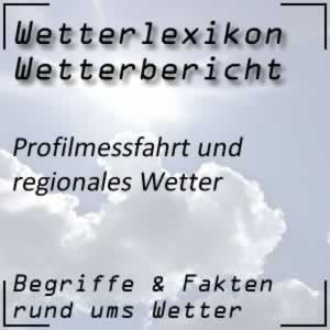 Profilmessfahrt Wetterbericht