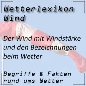 Wetterbegriffe zum Wind und der Windstärke