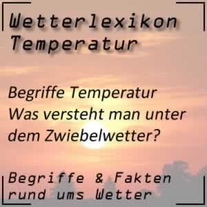 Wetterlexikon Zwiebelwetter
