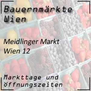 Meidlinger Markt Wien mit den Öffnungszeiten