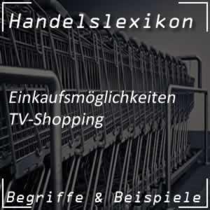 TV-Shopping im Handel