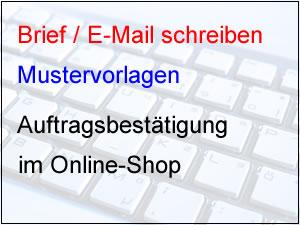 auftragsbesttigung fr online shop schreiben - Auftragsbestatigung Muster Kostenlos