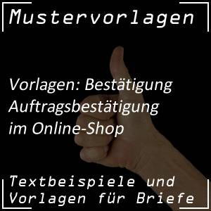 Mustervorlage Auftragsbestätigung für Online Shop