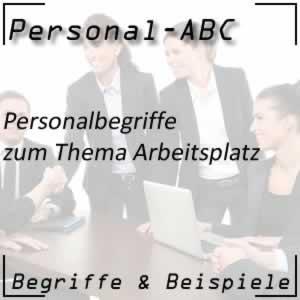 Personalbegriffe: Arbeitsplatz