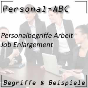 Job Enlargement oder Aufgabenerweiterung