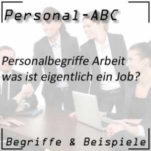 Arbeitsplatz oder Job im Unternehmen