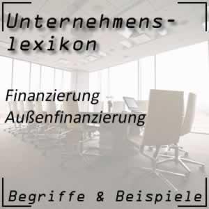 Außenfinanzierung im Unternehmen