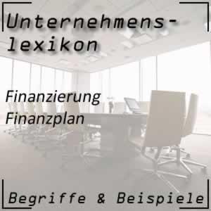 Finanzplan und seine Funktion im Unternehmen