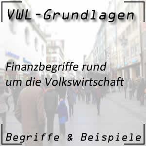 Finanzbegriffe in der Volkswirtschaftslehre