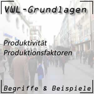 Produktionsfaktoren in der Wirtschaft